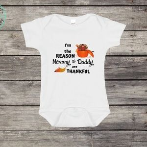 I'm the Reason Mommy & Daddy are Thankful
